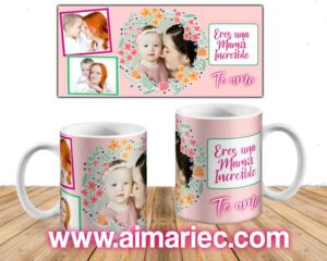 plantilla taza eres una mamá increíble