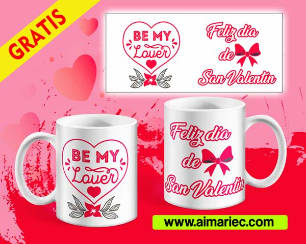 Plantilla taza Be My Lover (San Valentín)